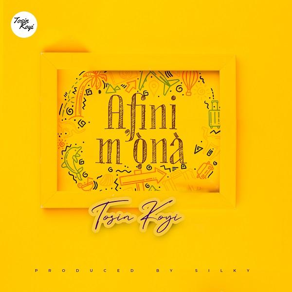 Tosin Koyi - Afini Mona