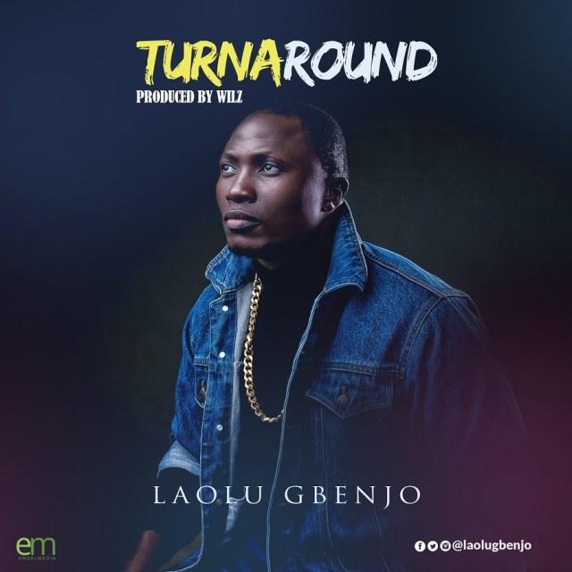 Laolu Gbenjo -Turnaround download