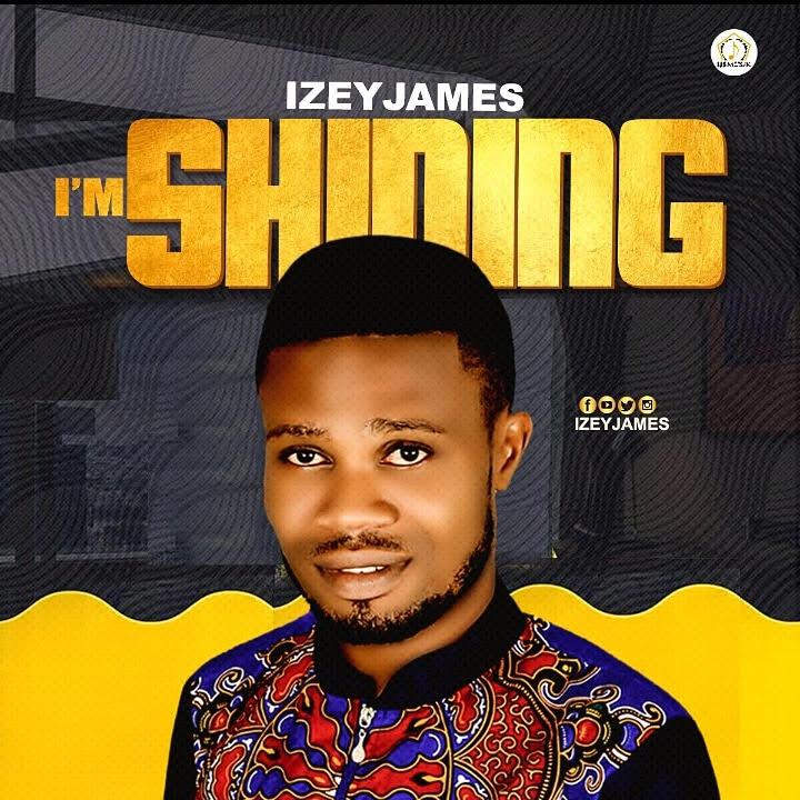 download Izey James – I'm Shinning