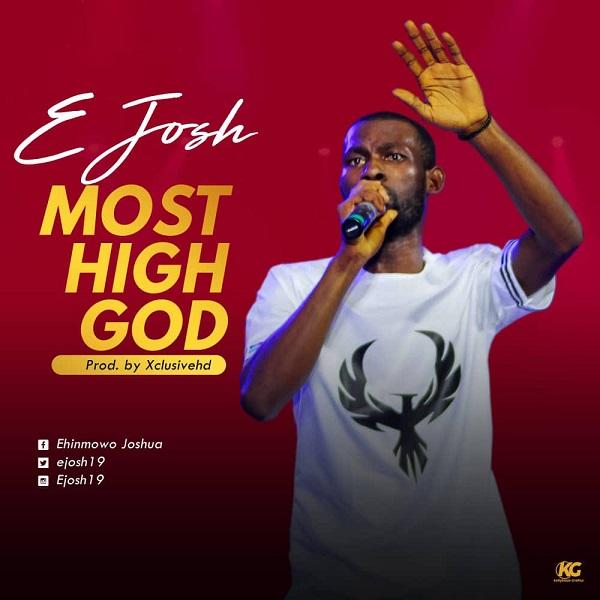 download E JOSH MOST HIGH GOD