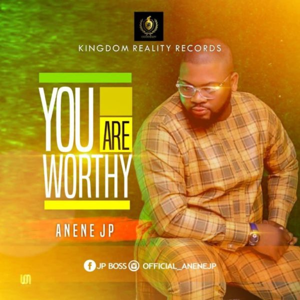 Download Anenejp – You Are Worthy