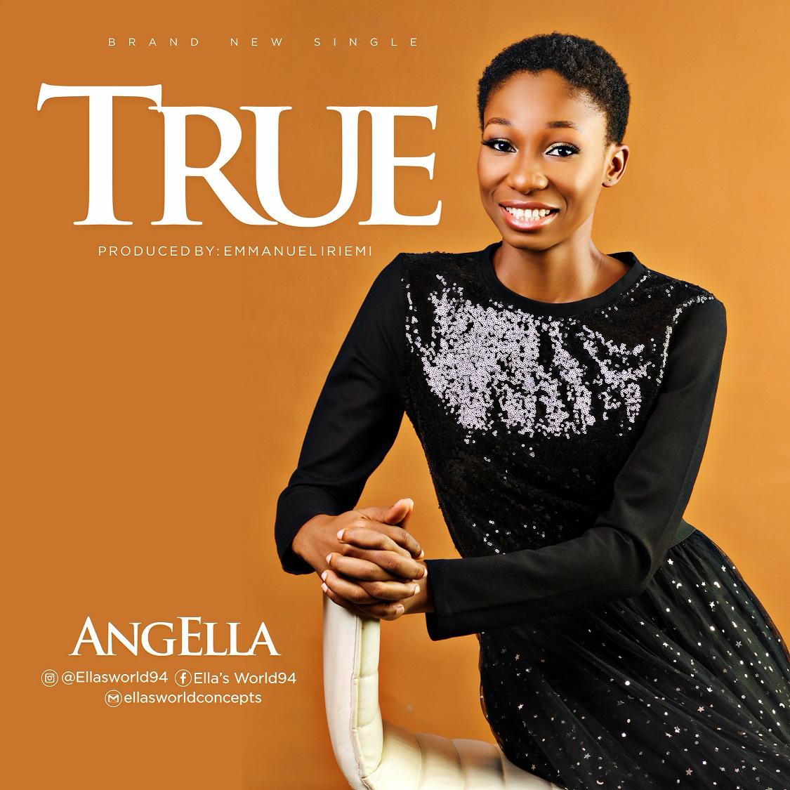 MUSIC: TRUE BY ANGELLA