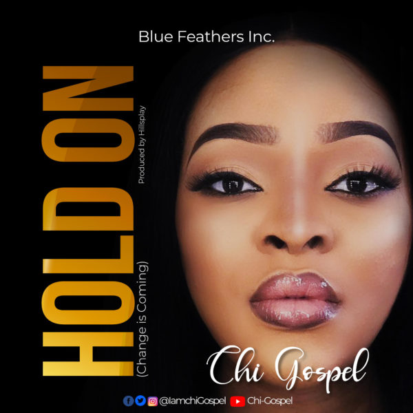 Chi-Gospel - Hold On; Change Is Coming