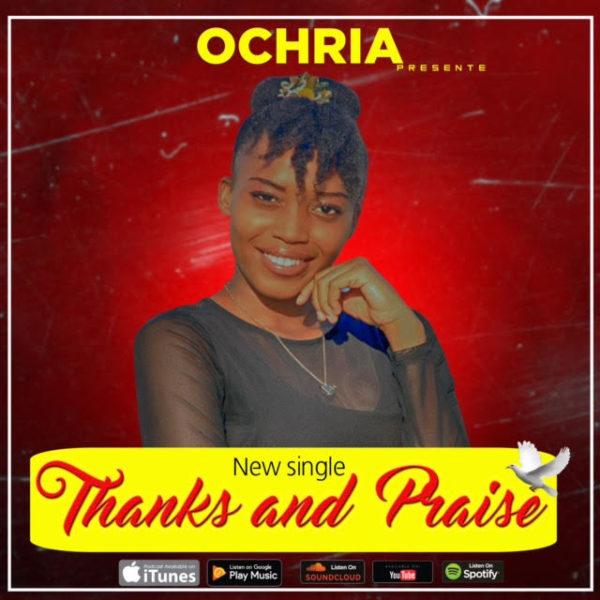 OCHRIA - THANKS AND PRAISE