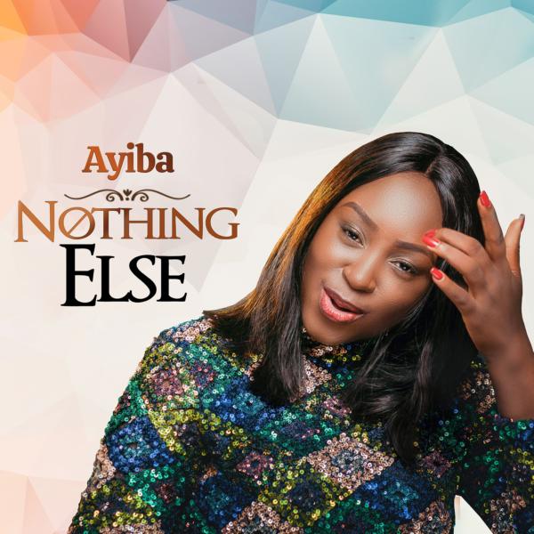 NOTHING ELSE - Ayiba Afy-Douglas