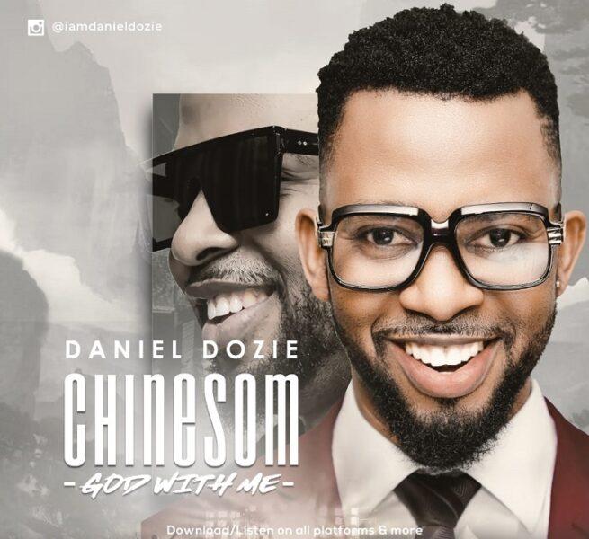 Download Daniel Dozie - Chinesom