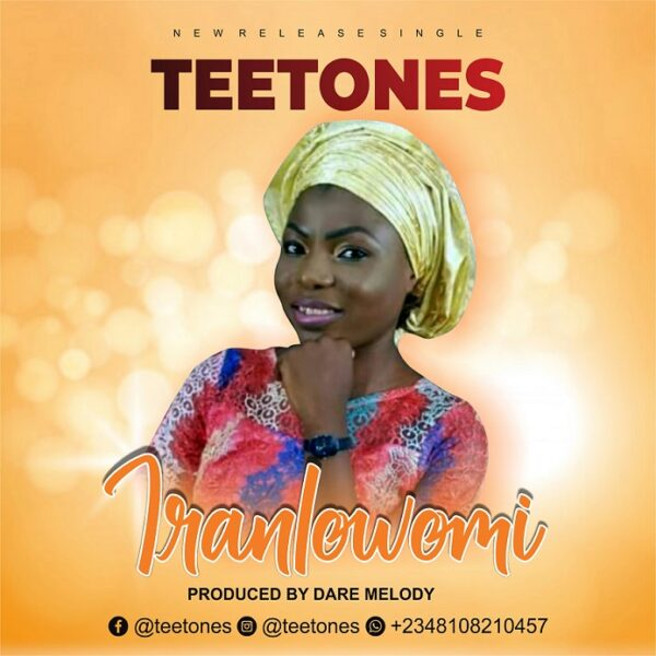 Iranlowo Mi - Tee Tones