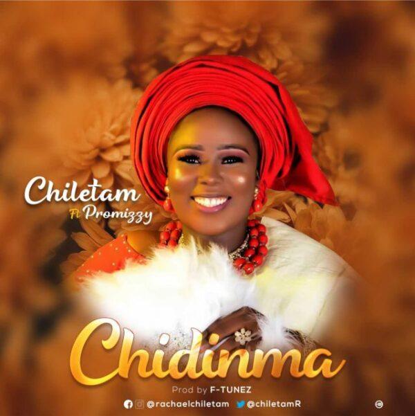 Chidinma – Chiletam Ft. Promizzy