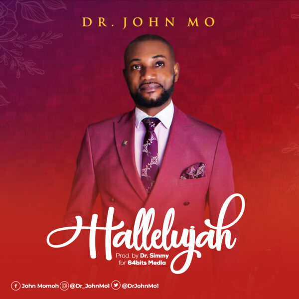 HALLELUJAH BY DR. JOHN MO