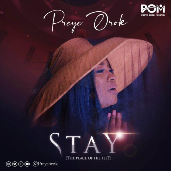 Preye Orok - Stay